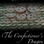 NEW The Confectioner's Dragon (Wiener Blut 3)